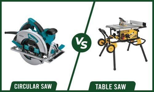 Table Saw vs Circular Saw