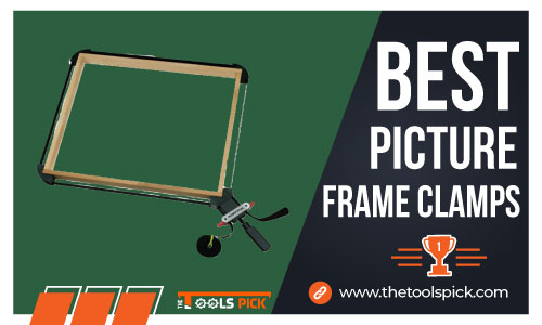 Best Picture Frame Clamps