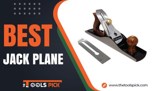 Best Jack Plane for Woodworking