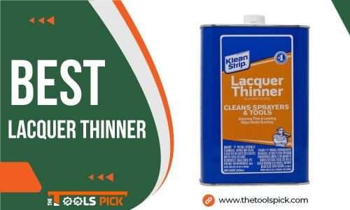 Best Lacquer Thinner