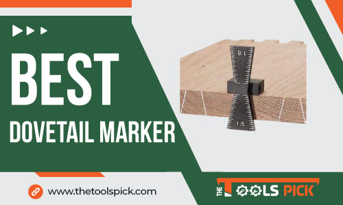 Best Dovetail Markers