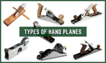 Different Types of Hand Planes