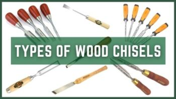 Different Types of Wood Chisels